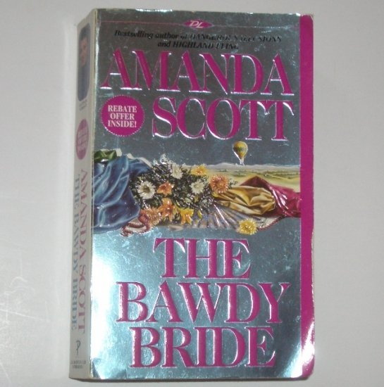 The Bawdy Bride by AMANDA SCOTT Historical Romance 1995