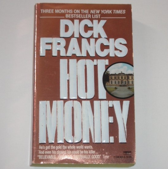 Hot Money by DICK FRANCIS 1989