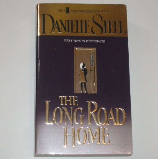 The Long Road Home by DANIELLE STEEL 1999