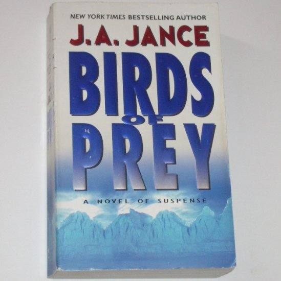 Birds of Prey by J A JANCE A Novel of Suspense 2002 A J.P. Beaumont Mystery