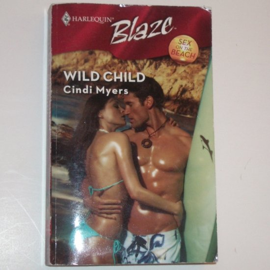 Wild Child by CINDI MYERS Harlequin Blaze 360 Nov2007 Sex on the Beach