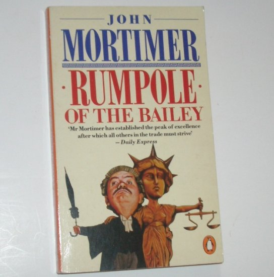 Rumpole of the Bailey by JOHN MORTIMER Import 1978