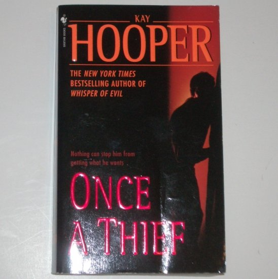 Once a Thief by KAY HOOPER Thriller 2002