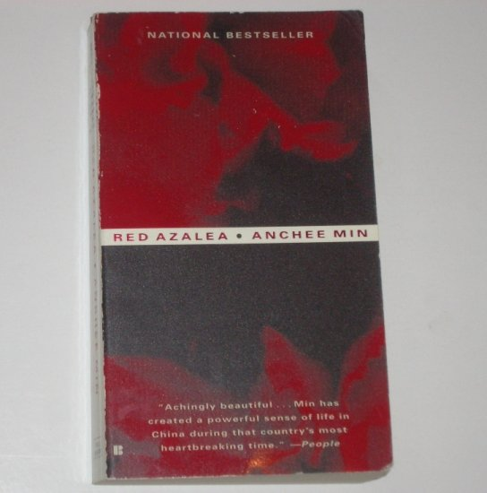 Red Azalea by ANCHEE MIN Memoir from China Under Mao 1995