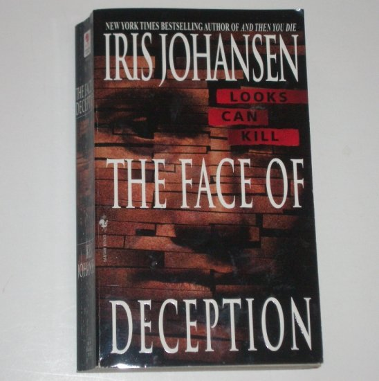 The Face of Deception by IRIS JOHANSEN An Eve Duncan Forensic Thriller 1999