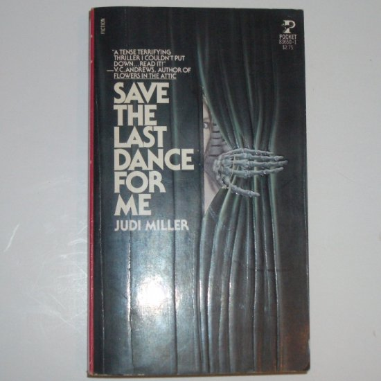 Save the Last Dance For Me by JUDI MILLER Horror 1981