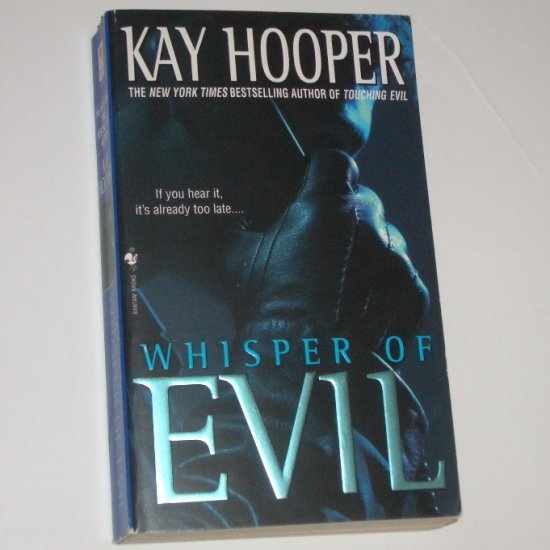 Whisper of Evil by KAY HOOPER A Bishop/Special Crimes Unit Novel Series Suspense Thriller 2002