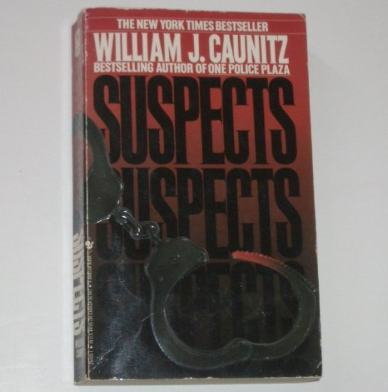 Suspects by WILLIAM J CAUNITZ Police Procedural Thriller 1987