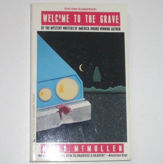 Welcome to the Grave by MARY McMULLEN Mystery 1989
