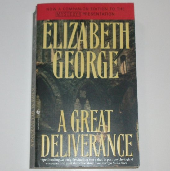 A Great Deliverance by ELIZABETH GEORGE An Inspector Thomas Lynley Mystery 2003