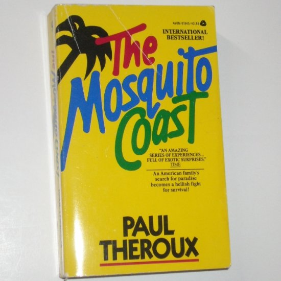 The Mosquito Coast by PAUL THEROUX 1983