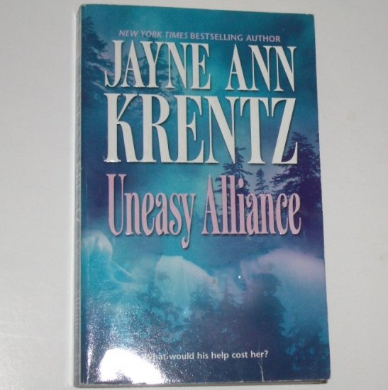 Uneasy Alliance by JAYNE ANN KRENTZ Romance 1984