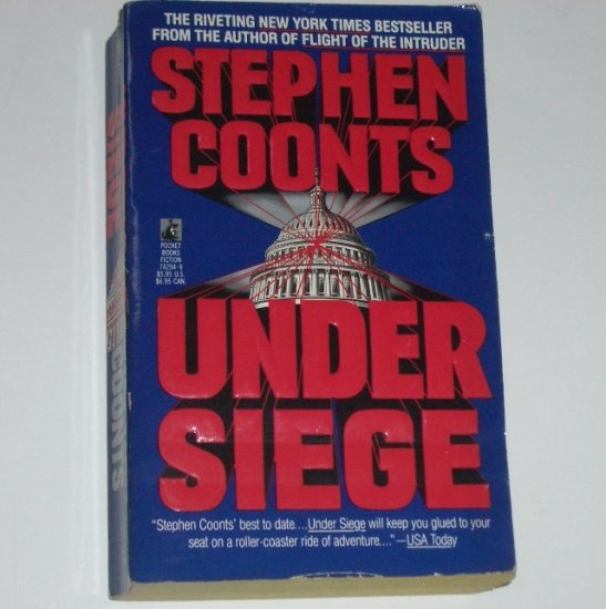 Under Siege by STEPHEN COONTS Suspense Thriller 1991