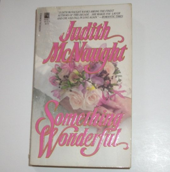 Something Wonderful by JUDITH McNAUGHT Historical Regency Romance 1988
