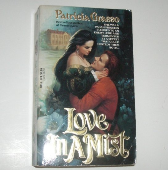 Love in a Mist by PATRICIA GRASSO Historical English Renaissance Romance 1994