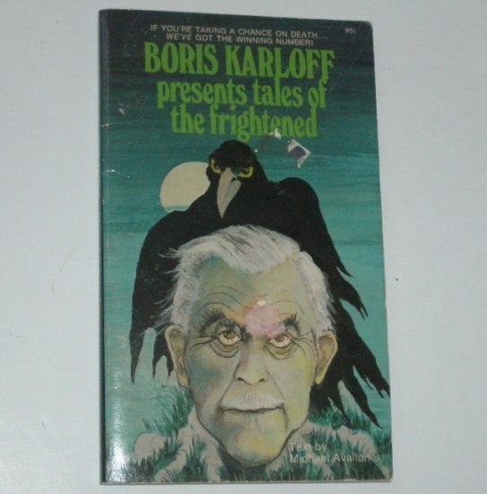 Boris Karloff Presents Tales of the Frightened by MICHAEL AVALLONE 1973
