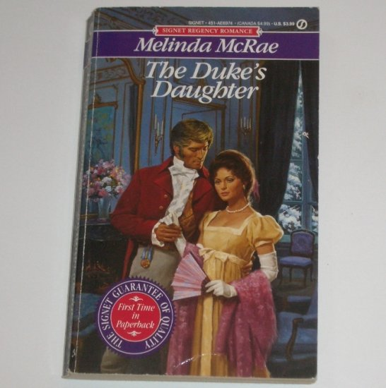 The Duke's Daughter by Melinda McRae Slim Signet Historical Regency Romance 1991