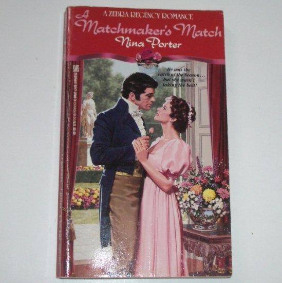 A Matchmaker's Match by NINA PORTER Zebra Historical Regency Romance 1992