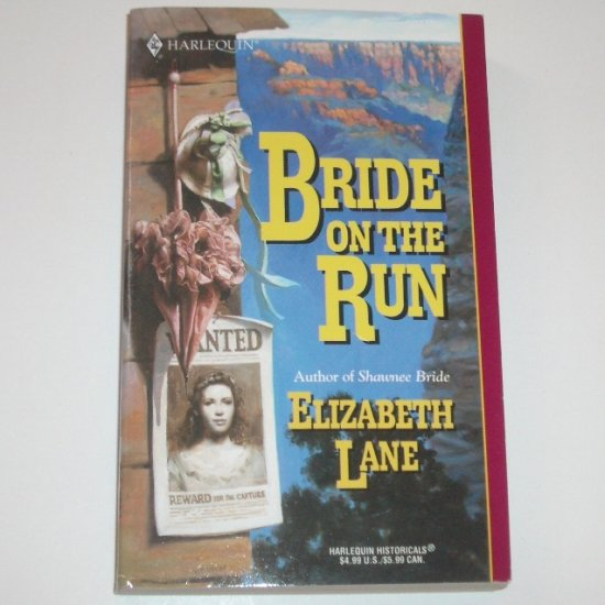 Bride on the Run by ELIZABETH LANE Harlequin Historical Western Romance 2001