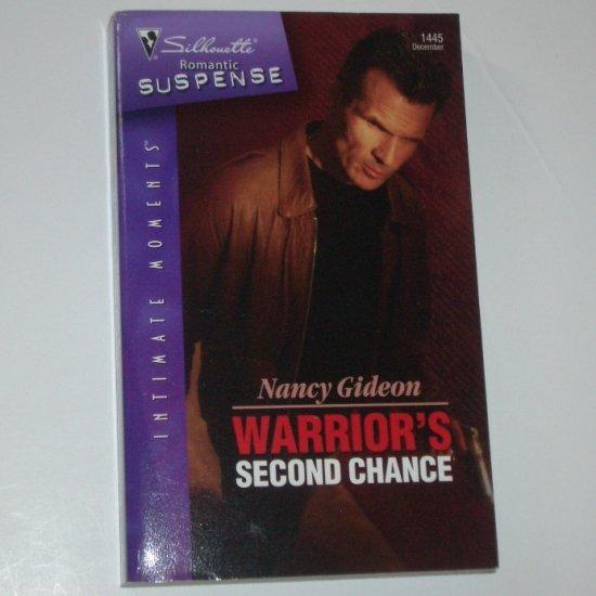 Warrior's Second Chance by Nancy Gideon Silhouette Romantic Suspense 1445 Dec06