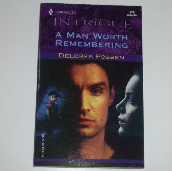 A Man Worth Remembering by Delores Fossen Harlequin Intrigue 679 Sep02