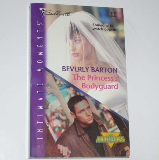 The Princess's Bodyguard by BEVERLY BARTON Silhouette Intimate Moments 1177 Oct02 The Protectors