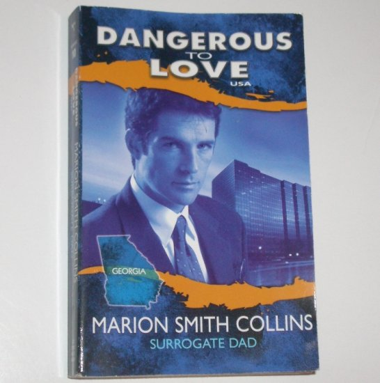 Surrogate Dad by MARION SMITH COLLINS Dangerous to Love No 10 Georgia 1994