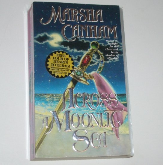 Across a Moonlit Sea by MARSHA CANHAM Historical Pirate Romance 1996