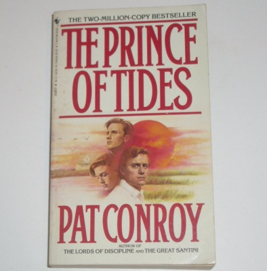 The Prince of Tides by PAT CONROY 1988