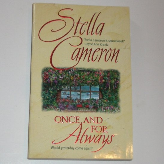 Once and For Always by STELLA CAMERON Romance 1988