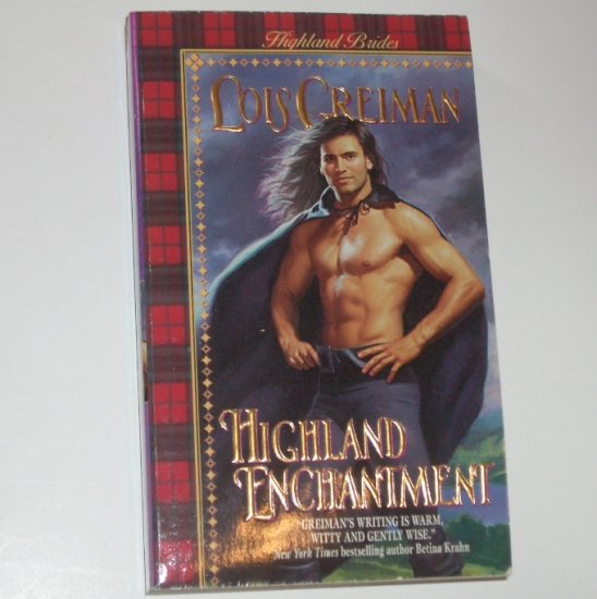 Highland Enchantment LOIS GREIMAN Medieval Scottish Romance 1999 Highland Brides Series