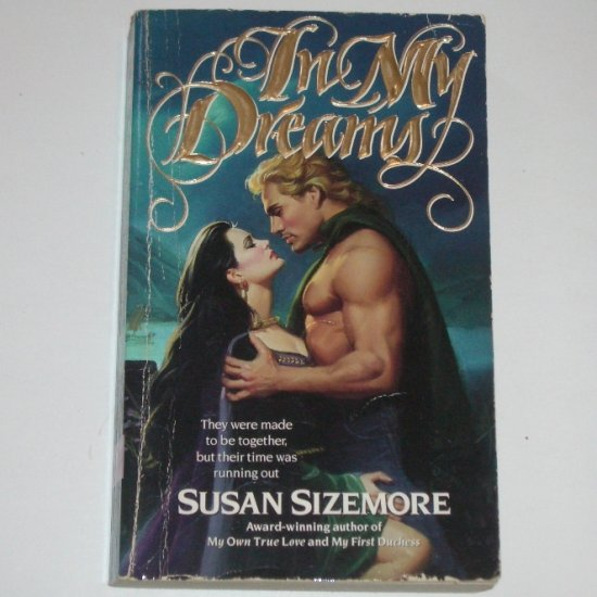 In My Dreams by SUSAN SIZEMORE Celtic Time Travel Romance 1994