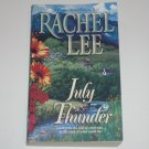 July Thunder by RACHEL LEE Romance 2002