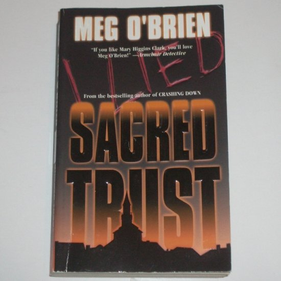 Sacred Trust by MEG O'BRIEN Suspense Thriller 2000