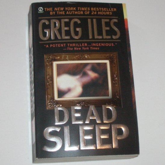 Dead Sleep by GREG ILES Thriller 2002