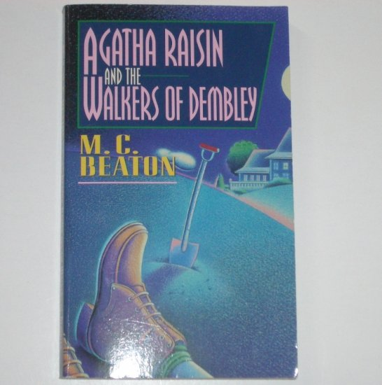 Agatha Raisin and the Walkers of Dembley by M C BEATON Mystery 1996