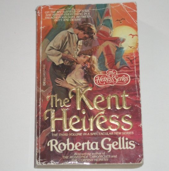 The Kent Heiress by ROBERTA GELLIS Historical Regency Romance 1982 The Heiress Series
