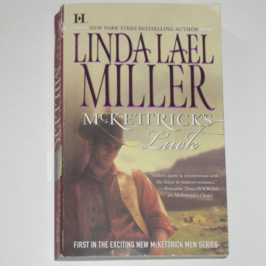 McKettrick's Luck by LINDA LAEL MILLER Western Romance 2007 McKettrick Men Series