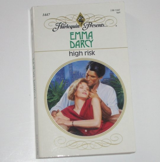 High Risk by EMMA DARCY Harlequin Presents 1447 Apr97