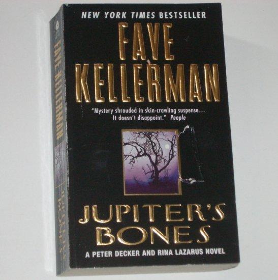 Jupiter's Bones by FAYE KELLERMAN A Peter Decker & Rina Lazarus Mystery 2000