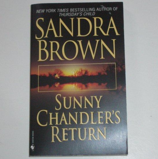 Sunny Chandler's Return by SANDRA BROWN Romance 2004