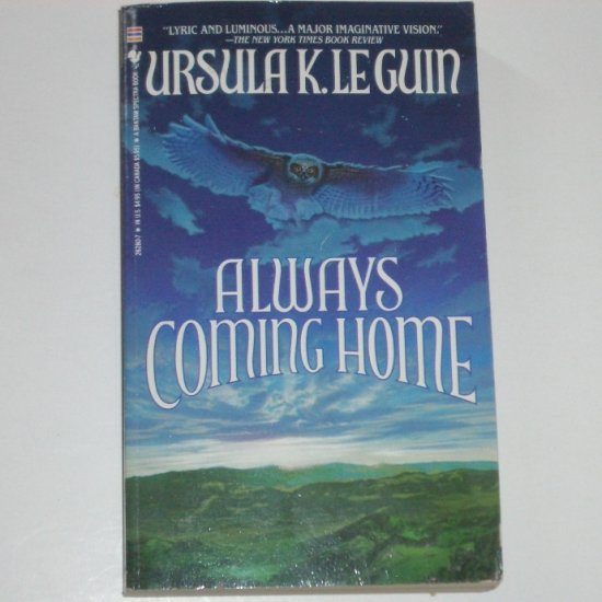 Always Coming Home by URSULA K Le GUIN 1986