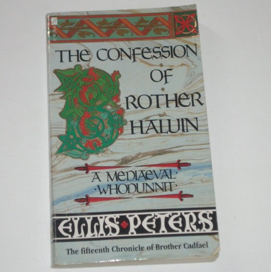 The Confession of Brother Haluin by ELLIS PETERS Import A Brother Cadfael Cozy Mystery 1991