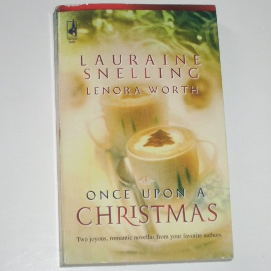 Once Upon a Christmas by Lauraine Snelling and Lenora Worth Christian Romance 2006
