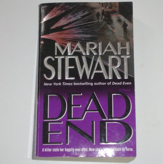 Dead End by MARIAH STEWART Romantic Suspense 2006 Dead Series