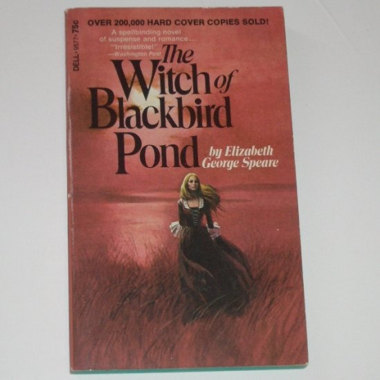 The Witch of Blackbird Pond by ELIZABETH GEORGE SPEARE Gothic Romance 1973
