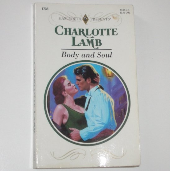 Body and Soul by CHARLOTTE LAMB Harlequin Presents No 1733 1995