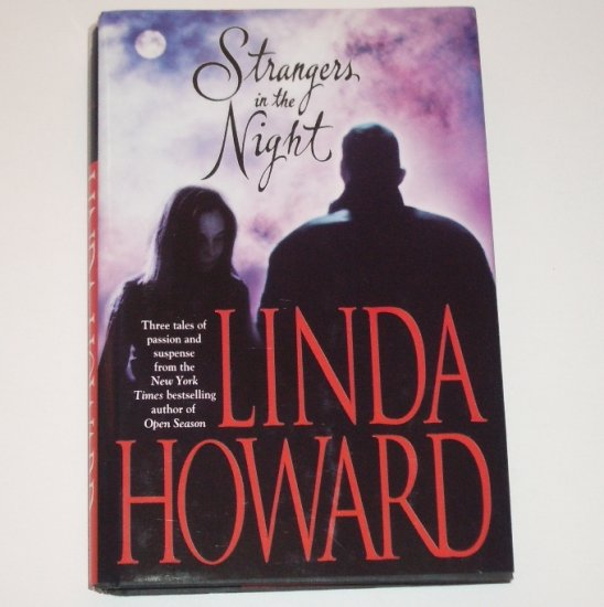 Strangers in the Night by LINDA HOWARD 3-in-1 Romantic Suspense Thriller 1999 Hardcover Dust Jacket
