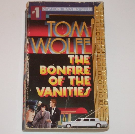 Bonfire of the Vanities by TOM WOLFE 1988