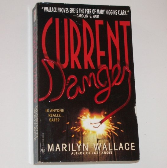 Current Danger by MARILYN WALLACE Suspense 1999